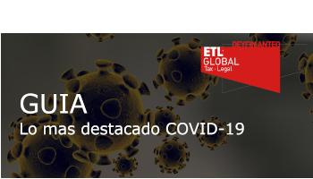 GUÍA – Lo más destacado COVID-19