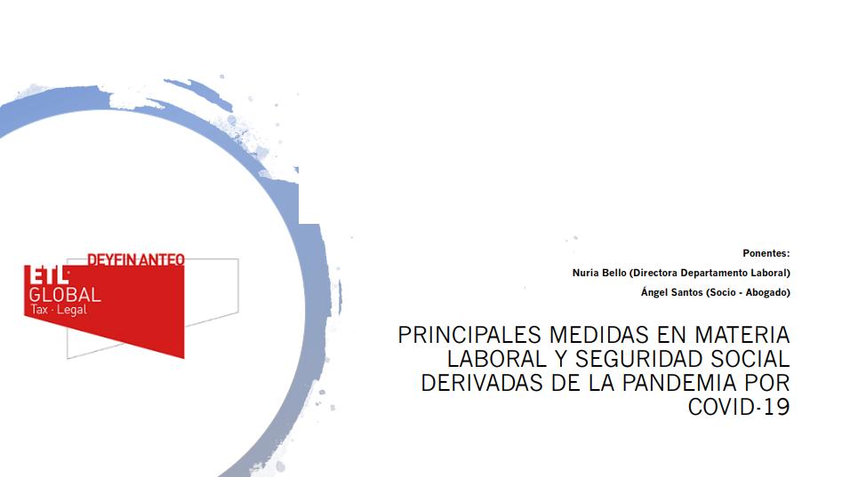 Principales medidas en materia laboral y seguridad social por COVID-19