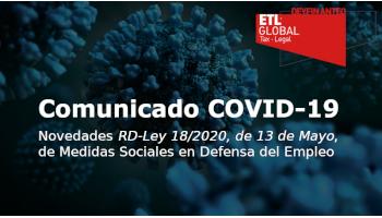 Novedades RD-Ley 18/2020, de 13 de Mayo, de Medidas Sociales en Defensa del Empleo