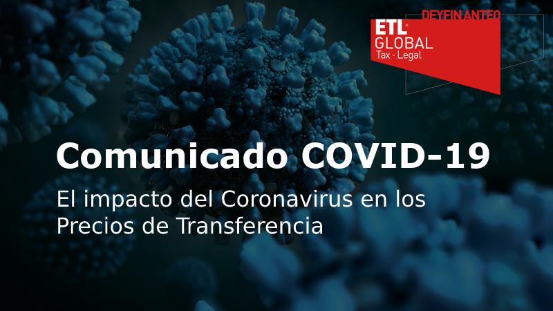 El impacto del Coronavirus en los Precios de Transferencia